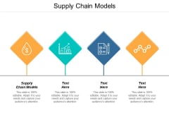 Supply Chain Models Ppt PowerPoint Presentation Portfolio Guide Cpb