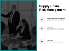 Supply Chain Risk Management Ppt PowerPoint Presentation Model Infographic Template Cpb