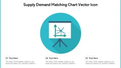 Supply Demand Matching Chart Vector Icon Ppt Pictures Icons PDF