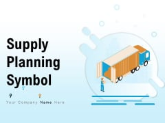 Supply Planning Symbol Global Delivery Railways Guaranteed Goods Ppt PowerPoint Presentation Complete Deck
