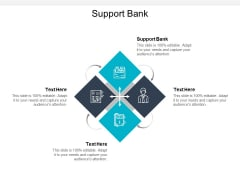 Support Bank Ppt PowerPoint Presentation Styles Slideshow Cpb