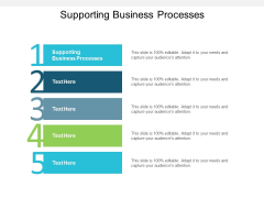 Supporting Business Processes Ppt PowerPoint Presentation Professional Layout Ideas