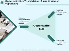 Survey Analysis Gain Marketing Insights Opportunity Size Triangulation 3 Way To View An Opportunity Clipart PDF
