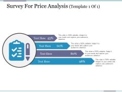 Survey For Price Analysis Template 1 Ppt PowerPoint Presentation Layouts Background Images