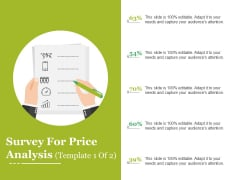 Survey For Price Analysis Template 2 Ppt PowerPoint Presentation Infographics Brochure