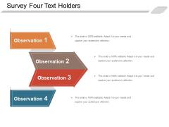 Survey Four Text Holders Ppt PowerPoint Presentation Portfolio Show PDF