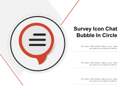 Survey Icon Chat Bubble In Circle Ppt PowerPoint Presentation Professional Images PDF