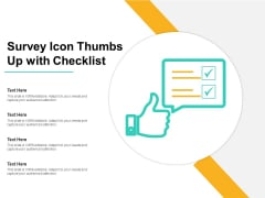 Survey Icon Thumbs Up With Checklist Ppt PowerPoint Presentation Infographics Examples PDF