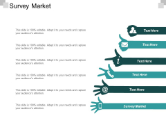 Survey Market Ppt PowerPoint Presentation Outline Shapes Cpb