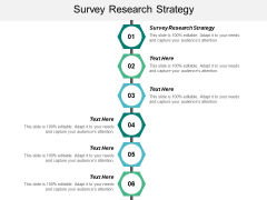 Survey Research Strategy Ppt Powerpoint Presentation Icon Graphics Download Cpb