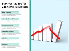 Survival Tactics For Economic Downturn Ppt PowerPoint Presentation Professional Introduction PDF