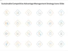 Sustainable Competitive Advantage Management Strategy Icons Slide Ppt Ideas Template PDF