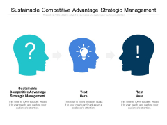 Sustainable Competitive Advantage Strategic Management Ppt PowerPoint Presentation Styles Shapes Cpb