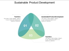 Sustainable Product Development Ppt PowerPoint Presentation Portfolio Inspiration Cpb