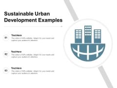 Sustainable Urban Development Examples Ppt PowerPoint Presentation Slides Structure