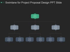 Swimlane For Project Proposal Design Ppt PowerPoint Presentation Microsoft