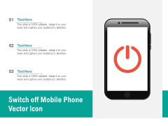Switch Off Mobile Phone Vector Icon Ppt PowerPoint Presentation File Icon PDF