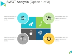 Swot Analysis Template 1 Ppt PowerPoint Presentation Outline Graphics Design