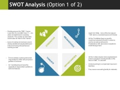 Swot Analysis Template 1 Ppt PowerPoint Presentation Pictures Example File