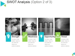 Swot Analysis Template 2 Ppt PowerPoint Presentation Inspiration Information