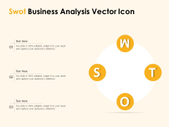 Swot Business Analysis Vector Icon Ppt PowerPoint Presentation File Infographic Template PDF