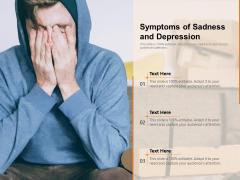 Symptoms Of Sadness And Depression Ppt PowerPoint Presentation Portfolio Images PDF