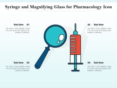 Syringe And Magnifying Glass For Pharmacology Icon Ppt PowerPoint Presentation Outline Structure PDF