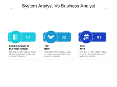 System Analyst Vs Business Analyst Ppt PowerPoint Presentation Visual Aids Background Images Cpb