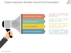 System Approach Benefits Ppt PowerPoint Presentation Deck