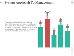 System Approach To Management Ppt PowerPoint Presentation Summary
