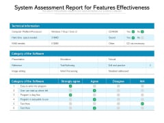 System Assessment Report For Features Effectiveness Ppt PowerPoint Presentation Infographic Template Smartart PDF