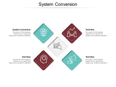 System Conversion Ppt PowerPoint Presentation Inspiration Topics Cpb Pdf