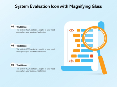 System Evaluation Icon With Magnifying Glass Ppt PowerPoint Presentation Summary Picture PDF