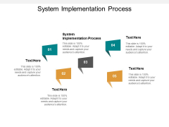 System Implementation Process Ppt PowerPoint Presentation Portfolio Elements Cpb