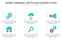 System Integration And Process Solutions Icons Ppt Powerpoint Presentation File Grid