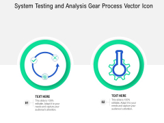 System Testing And Analysis Gear Process Vector Icon Ppt PowerPoint Presentation File Styles PDF