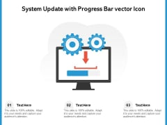 System Update With Progress Bar Vector Icon Ppt PowerPoint Presentation Gallery Slides PDF