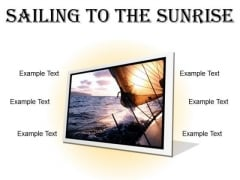 Sailing To The Sunrise Nature PowerPoint Presentation Slides F