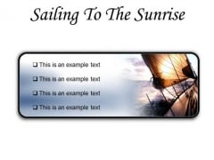 Sailing To The Sunrise Nature PowerPoint Presentation Slides R