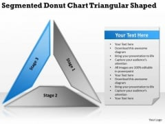 Segmented Donut Chart Triangular Shaped Great Business Plan Examples PowerPoint Templates
