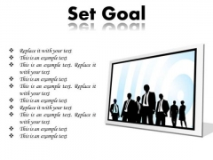 Set Goal Business PowerPoint Presentation Slides F