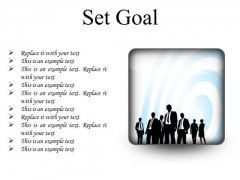 Set Goal Business PowerPoint Presentation Slides S