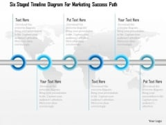 Six Staged Timeline Diagram For Marketing Success Path Presentation Template
