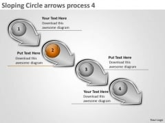 Sloping Circle Arrows Process 4 Business System Flow Charts PowerPoint Slides
