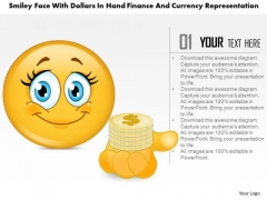 Smiley Face With Dollars In Hand Finance And Currency Representation Presentation Template