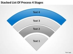 Stacked List Of Process 4 Stages Business Plans Examples PowerPoint Slides