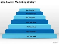Step Process Marketing Strategy Ppt Business Plan Models PowerPoint Templates