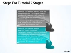 Steps For Tutorial 2 Stages Ppt Microsoft Flowchart PowerPoint Slides