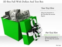 Stock Photo 3d Box Full With Dollars And Text Box PowerPoint Slide