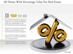 Stock Photo 3d Home With Percentage Value For Real Estate PowerPoint Slide